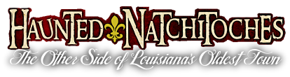 Haunted Natchitoches
